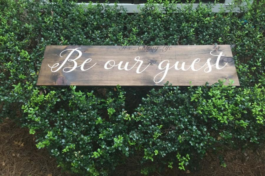 Свадьба - LARGEBe our guest, guest room, welcome sign, rustic decor, be our guest wood sign, custom sign, handpainted sign, bedroom decor, rustic sign