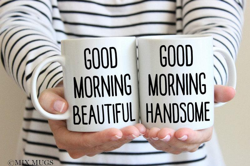 good morning beautiful mug good morning handsome mug couples mug set wedding mug husband mug couples gift set wedding wife mug wife gift v49