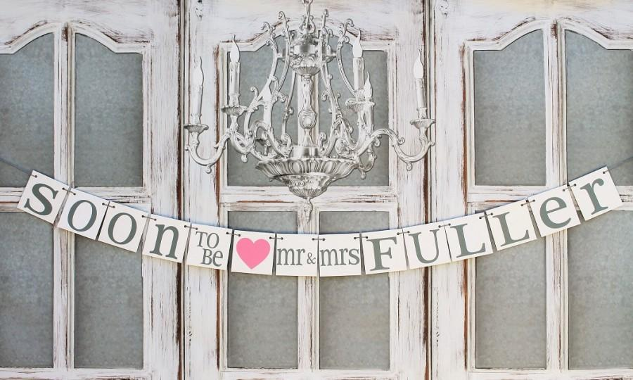 Hochzeit - SOON To BE Mr & MRS Signs, Couples Wedding shower Banners, Rustic Mr and Mrs shower signs Banner