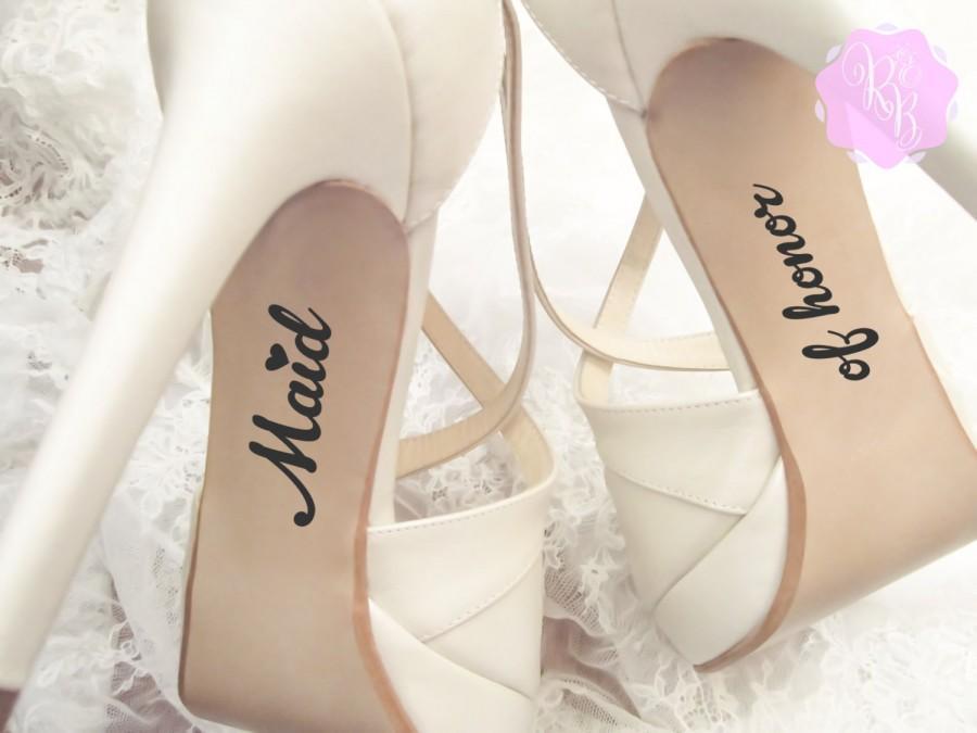 Hochzeit - Bridesmaid Wedding Shoes Decal - Maid of Honor -  Wedding Shoes Sticker Wedding Decal Wedding Sticker Bridesmaid Shoes Decal