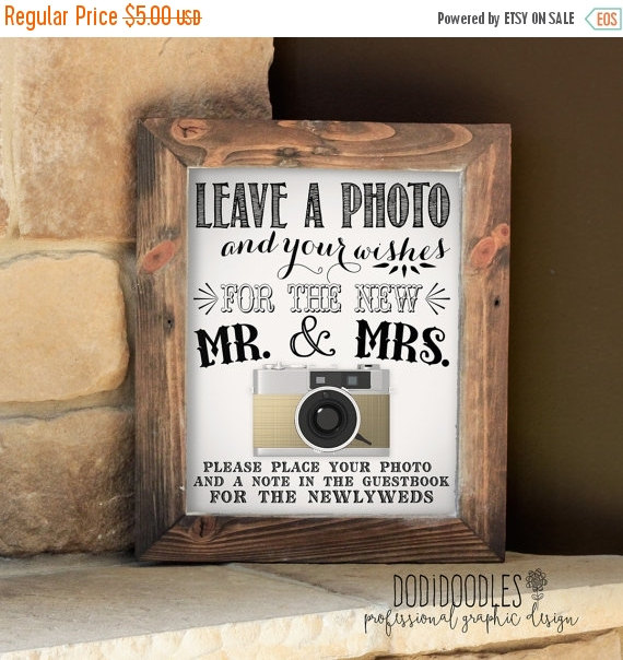 Свадьба - 70% OFF THRU 2/18 Photo Guestbook Sign, 8x10 Photo Booth Prop Decor, diy wedding printable, leave a photo and your wishes, mr and mrs