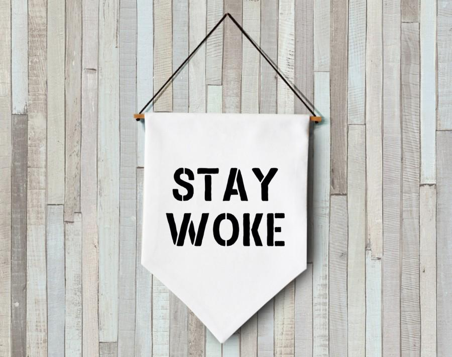 Wedding - stay woke wall banner hanging wall flag pennant mini banner canvas banner quote banner single pennant decor gift felt letters