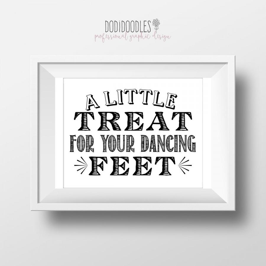 Hochzeit - A Little Treat For Your Dancing Feet, Wedding Sign, 8x10 Black and White Printable Wedding Signs, Instant Download File, Print from Home