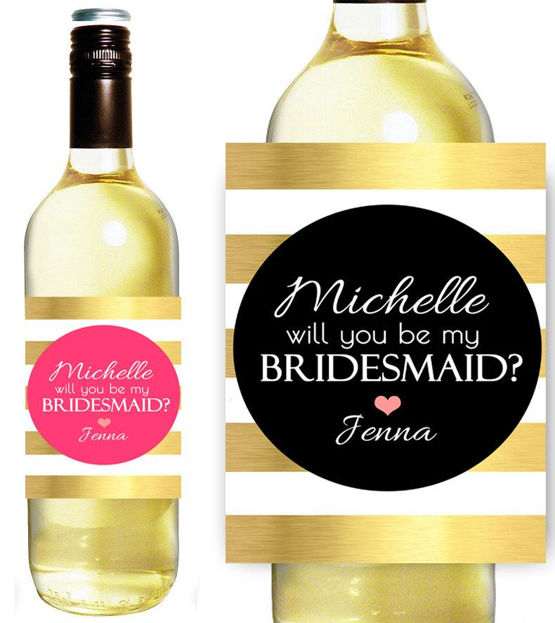 Hochzeit - Will You Be My Bridesmaid - Bridesmaid Wine Labels - Custom Bridesmaid Proposal Gift - Asking Bridesmaid - Maid of Honor