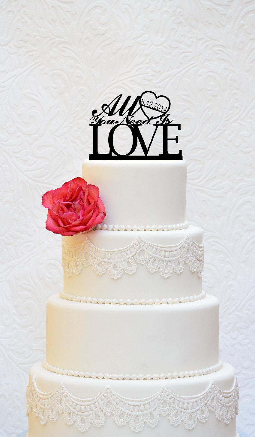 Свадьба - Custom Wedding Cake Topper All You Need Is LOVE Cake Topper (Item Number 10113)