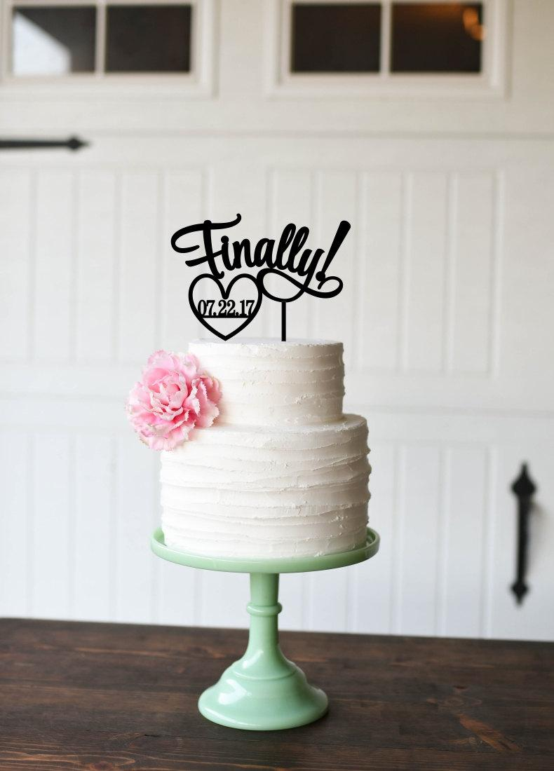 Mariage - Finally Wedding Cake Topper - Cake Topper - Cake Topper with Wedding Date