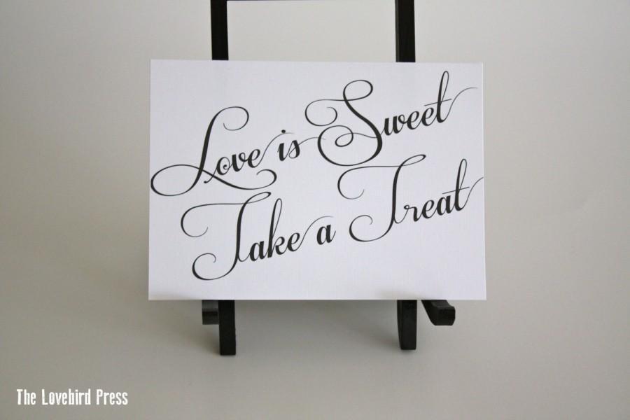 Свадьба - Printable Wedding Love is Sweet Take a Treat Sign - Digital -Instant Download -  Elegant - Classic - AA3