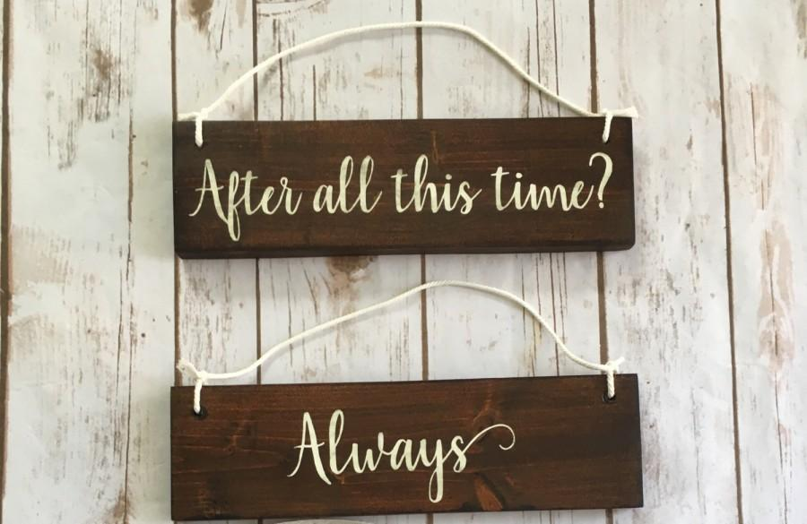 After all this time always chair signs wedding decoration rehearsal after all this time always chair signs wedding decoration rehearsal dinner decor wooden wedding signs rustic elegance country farmhouse barn junglespirit Choice Image