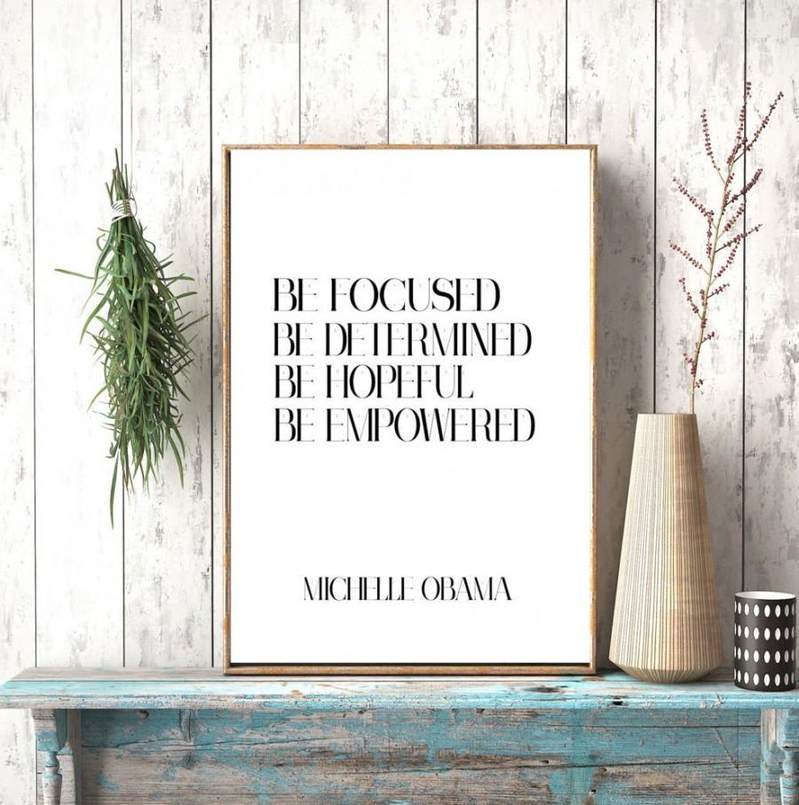 زفاف - Instant download, Michelle Obama Quote, Michelle Obama Print, Michelle Poster, Michelle Art, Be focused Be determined Be hopeful empowered