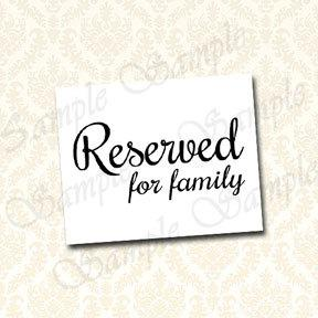 picture relating to Reserved Sign Printable called Reserved For Relatives Indicator, Printable Wedding day Reserved Seating