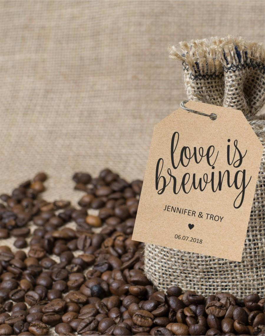Mariage - Love is brewing tag, wedding favor tags, gift label printable template, wedding favor label template, favor tags, instant PDF, editable text