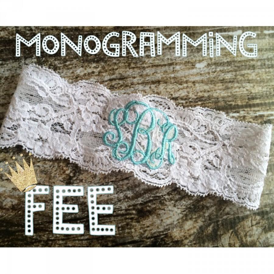Mariage - MONOGRAMMING FEE  / Something Blue / Bridal Garter / Prom Garter / Lace Garter