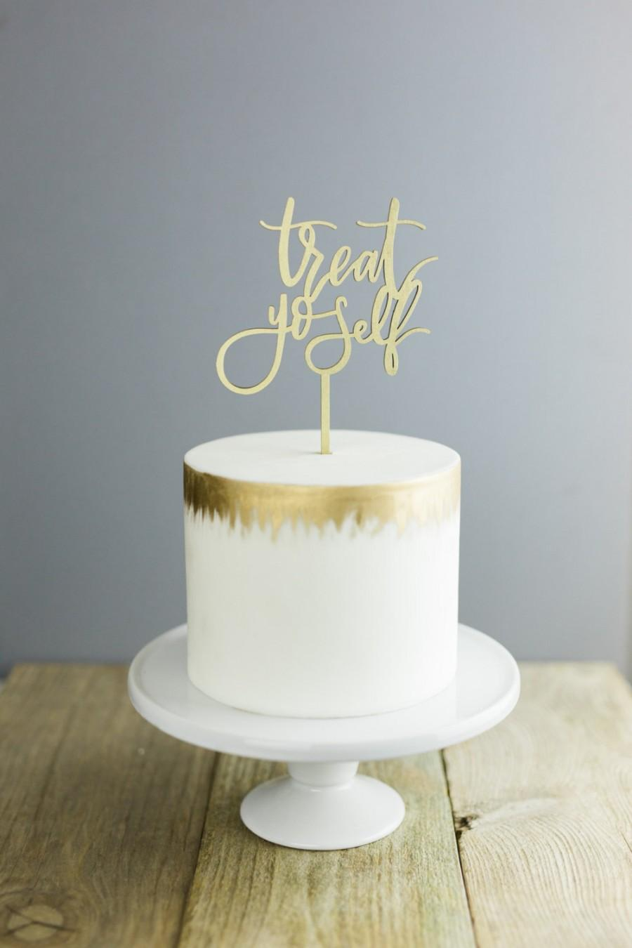 Mariage - Treat Yo Self Cake Topper