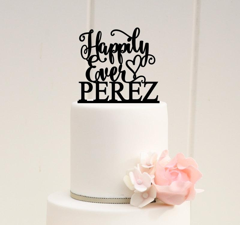 Свадьба - Happily Ever After Wedding Cake Topper with Your Last Name