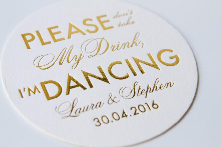 Mariage - Personalized Please Don't Take My Drink, I'm Dancing Coasters