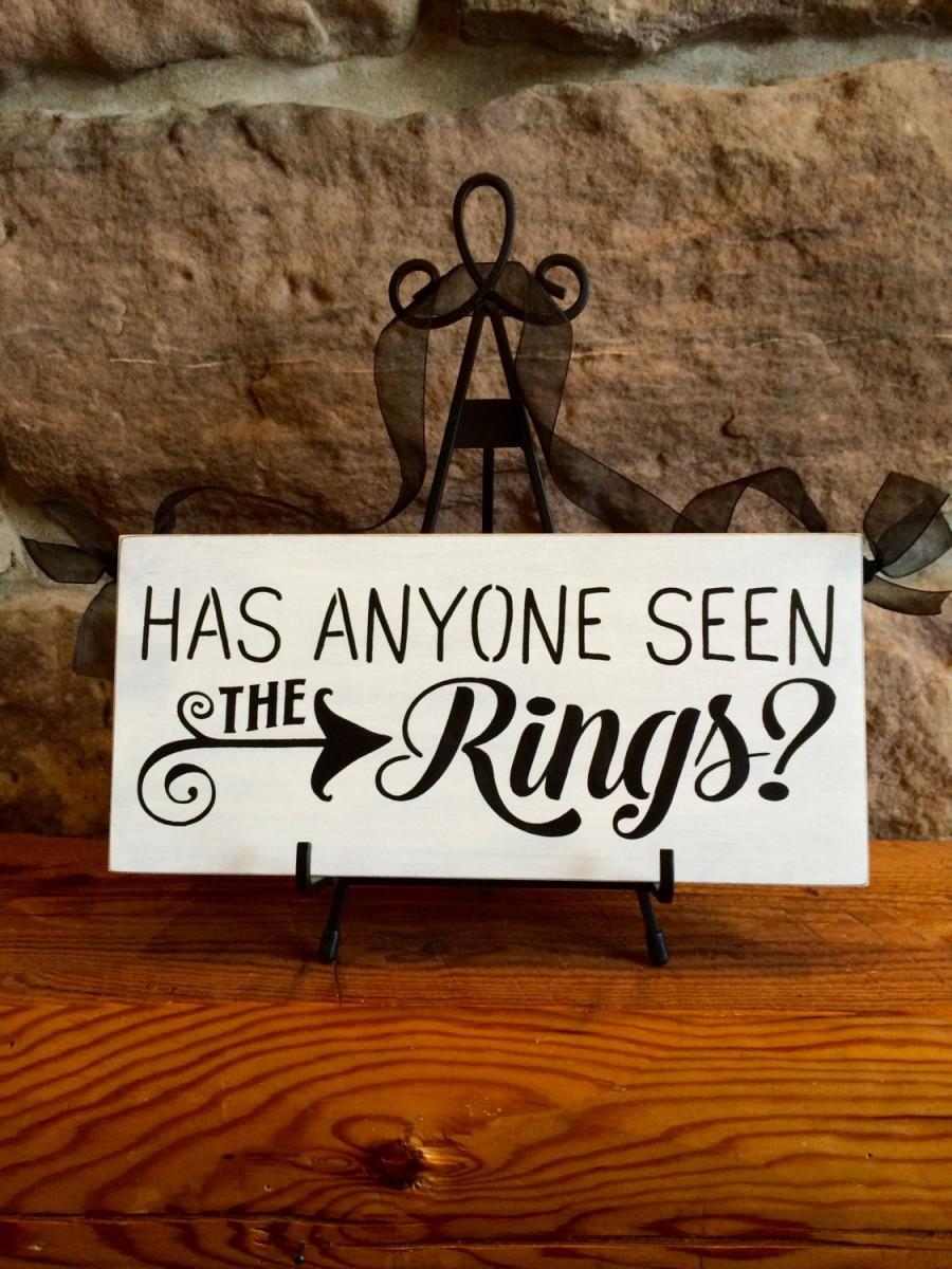 Wedding - Primitive Rustic Wedding Ring Bearer Sign, Has Anyone Seen the Rings?