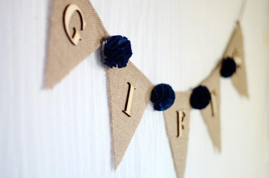 Boda - burlap wedding gifts banner / dark navy blue / shabby chic rustic wedding decoration / bridal baby shower / fabric flowers gift table sign