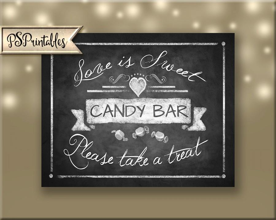 Mariage - Love is Sweet Chalkboard Candy Bar sign - 5x7, 8x10 or 11 x 14 - instant download digital file - Rustic Collection