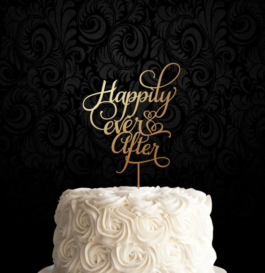 Mariage - Happily Ever After Cake Topper...Statement Cake Topper, Wedding Cake Topper, Gold Cake Topper, Anniversary Topper, Keepsake Topper