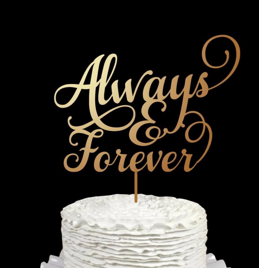 Mariage - Wedding Cake Topper -Always forever -Wooden cake topper