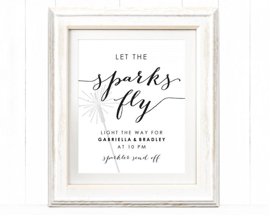 Let The Sparks Fly Sparkler Send Off Sign 8x10 Diy Instant Wedding Reception Editable Printable 6 50 Usd