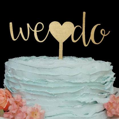 Mariage - We Do, Cake Topper Wedding, Cake Topper, Wedding Cake Topper, Custom Cake Topper, Custom Wedding Cake Topper, We Do Cake Topper