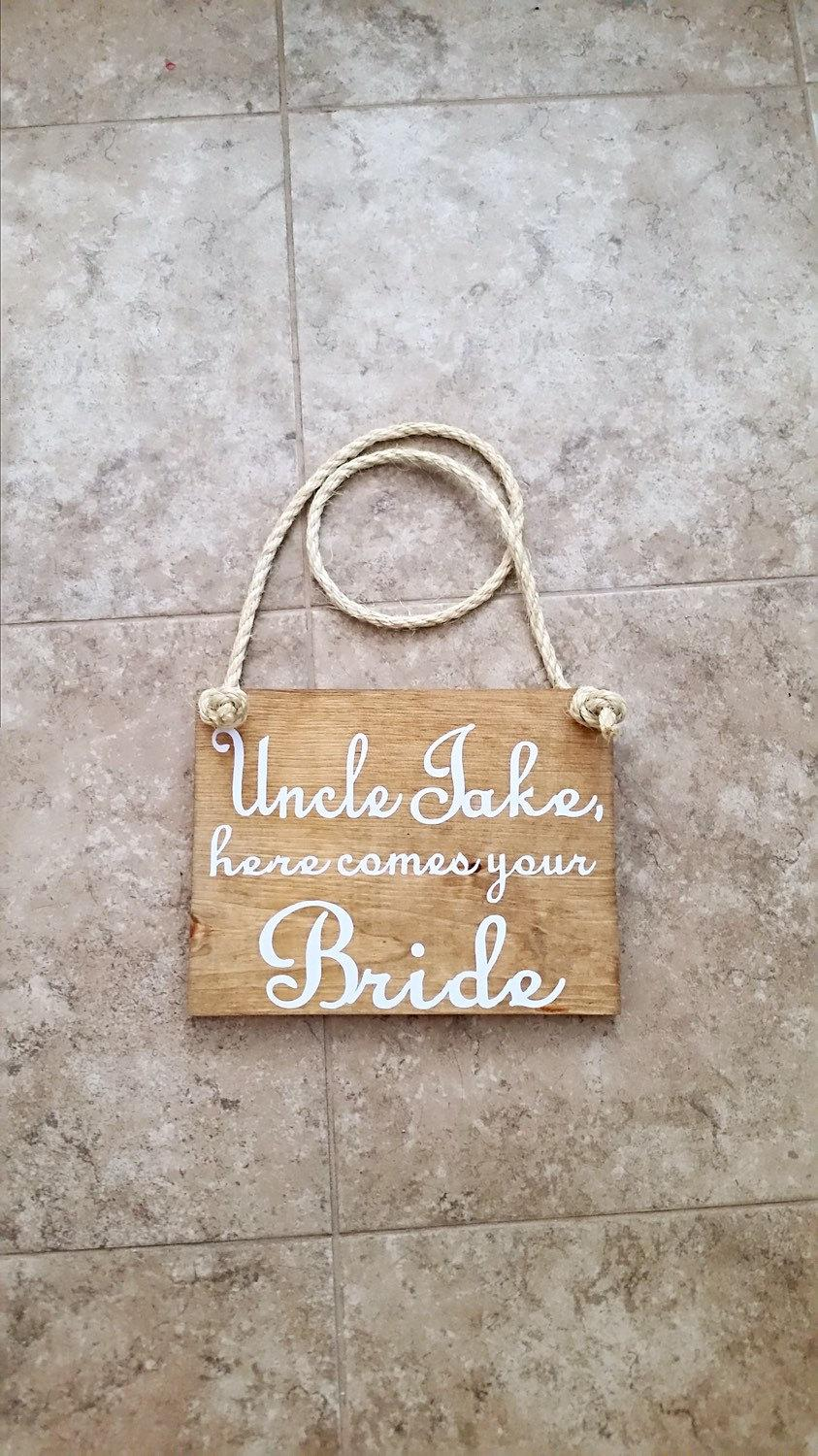 Mariage - Uncle Here Comes Your Bride - Here Comes the Bride - Wedding Sign - Ring Bearer Sign - Flower Girl Sign - Ring Bearer - Wedding