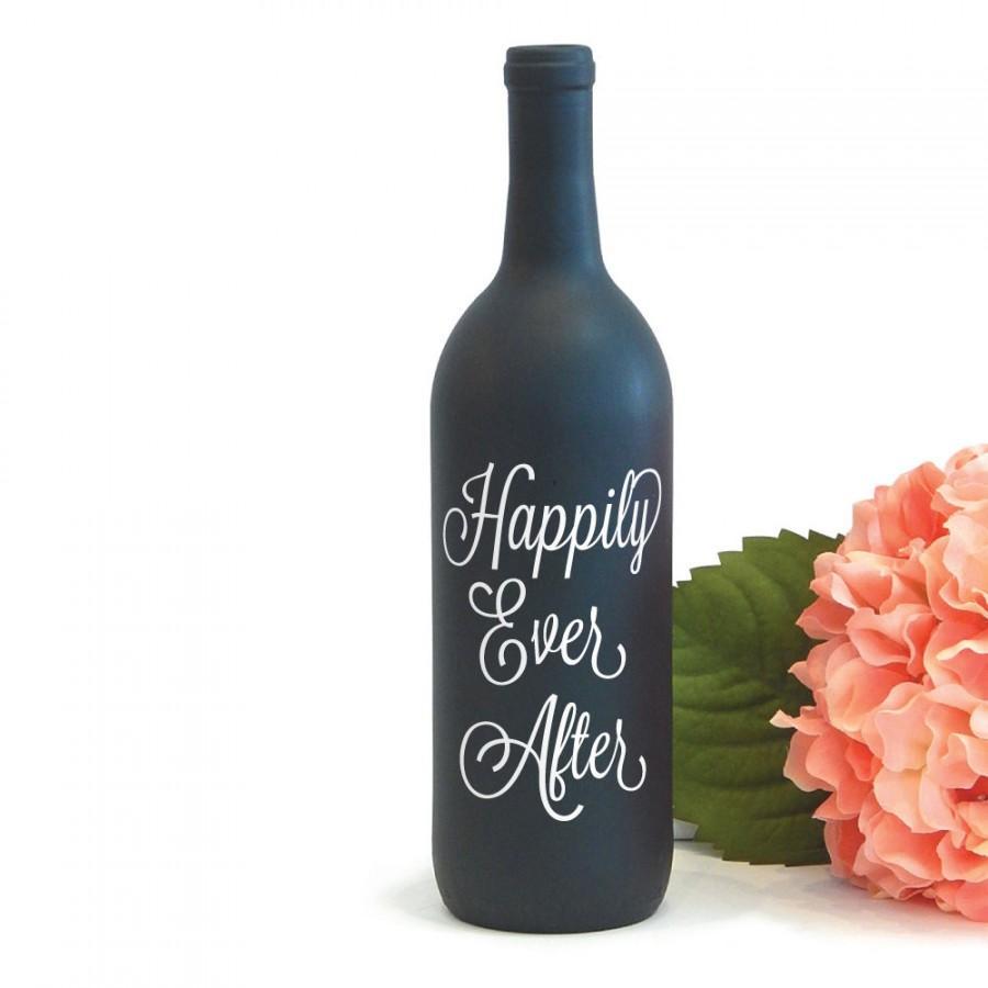 Happily Ever After Wine Bottle Vase Vinyl Decal For Wedding ...