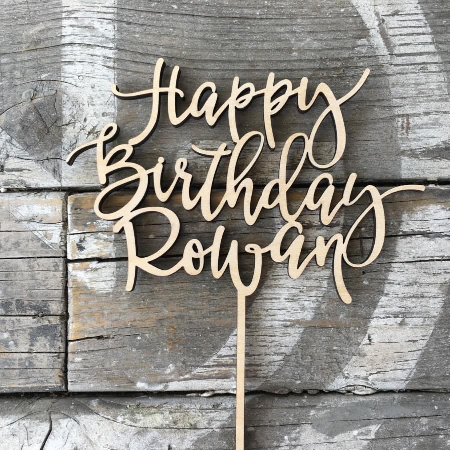 Happy Birthday Name Cake Topper 6 Inches By Ngo Creations Wood Wooden Rustic