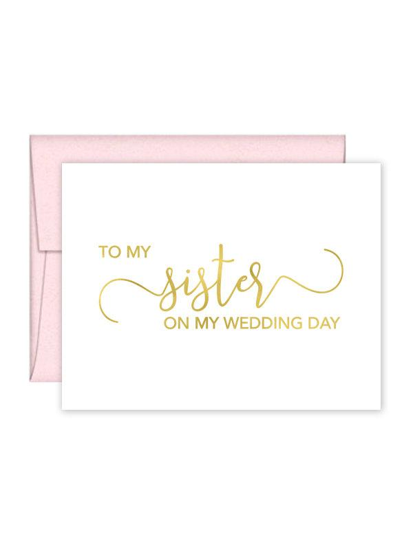 Wedding - To My Sister on my Wedding Day Card - Wedding Card - Day of Wedding Cards - Sister Wedding Card - Sister Wedding Day Card (CH-SKD)