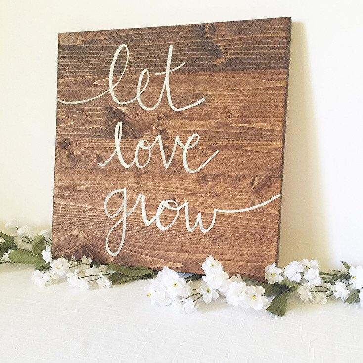 Wood sign wooden sign let love grow sign love sign family for Home decor 2 love