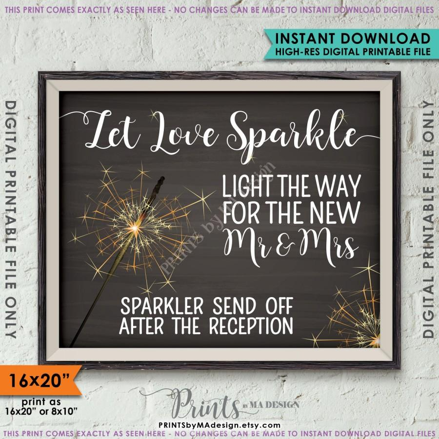 "Boda - Sparkler Send Off Sign, Let Love Sparkle Light the Way after the Reception, 8x10""/16x20"" Chalkboard Style Instant Download Printable File"