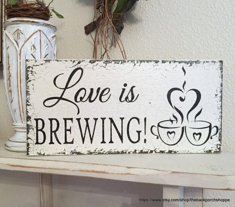 Mariage - LOVE is BREWING, Coffee Bar Signs, Coffee Signs, Beer Brewing Signs, Wedding Signs, 5.5 x 11.5