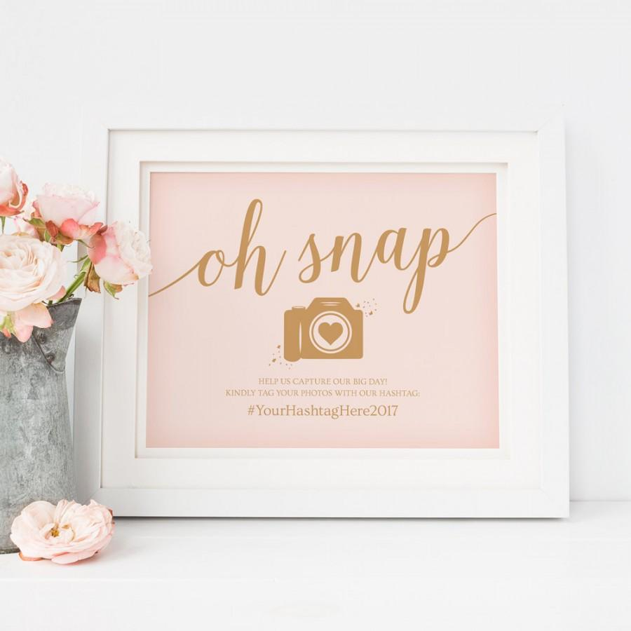 Hochzeit - Oh Snap Wedding Sign Printable // Editable Wedding Hashtag Sign // Caramel Gold Blush Wedding Signs // DIY Instant Download