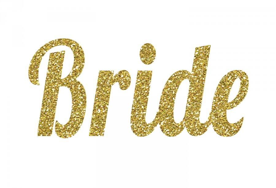 Mariage - Bride Iron-On Vinyl Heat Transferl - Glitter Iron-On - 5 Colors -  DIY Bride Shirt - Glitter Bride Decal - DIY Bridal Shower Shirt