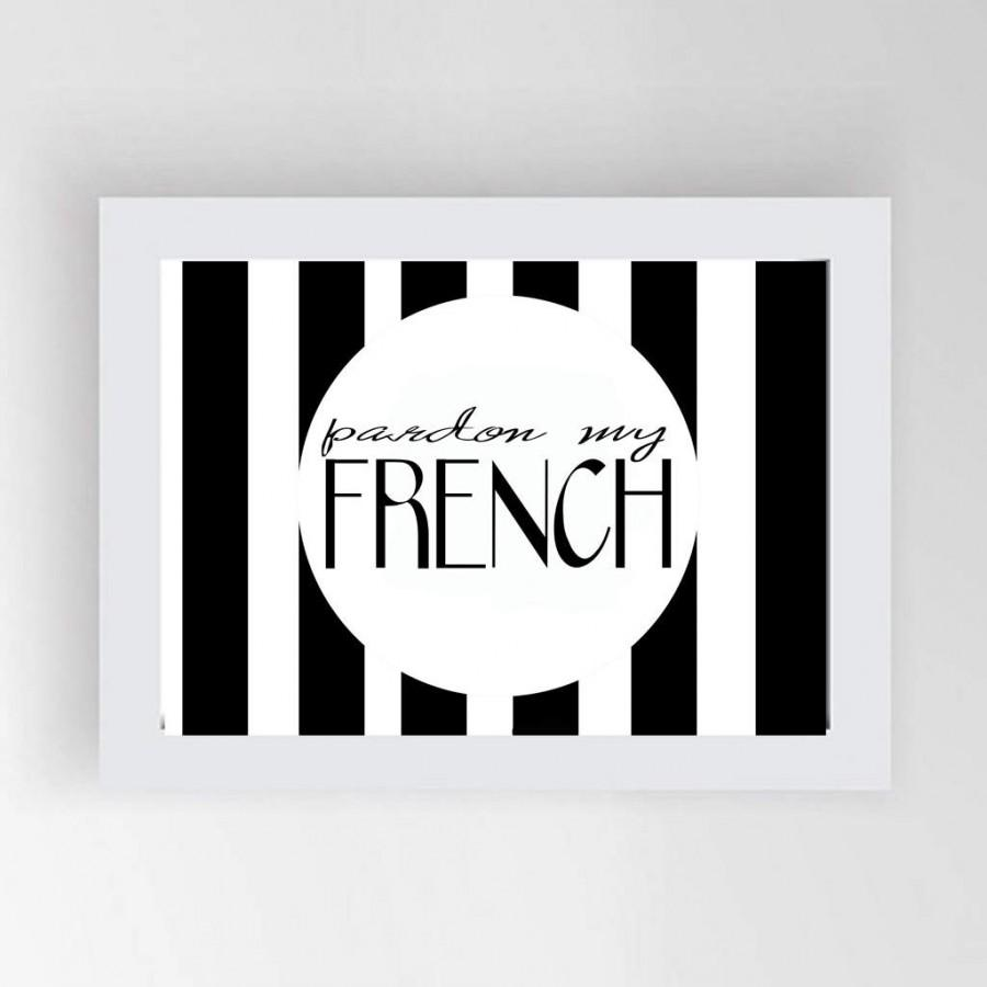 French Wall Art pardon my french wall art, instant download,french print, france