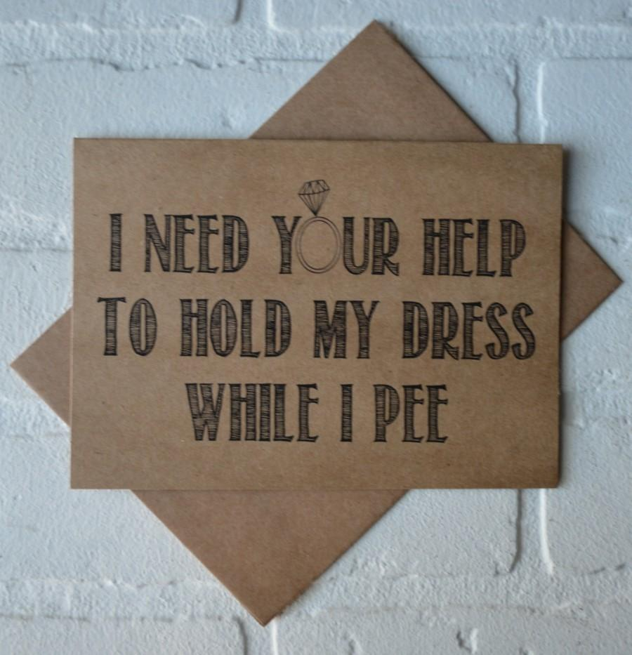 Wedding - HOLD my DRESS while I pee will you be my bridesmaid card Funny Bridesmaid Invitation bridesmaid proposal cards funny bridesmaid cards bridal