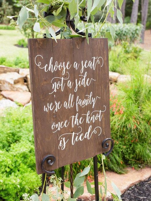 Choose A Seat Not A Side Sign Rustic Wedding Sign Seating Signs
