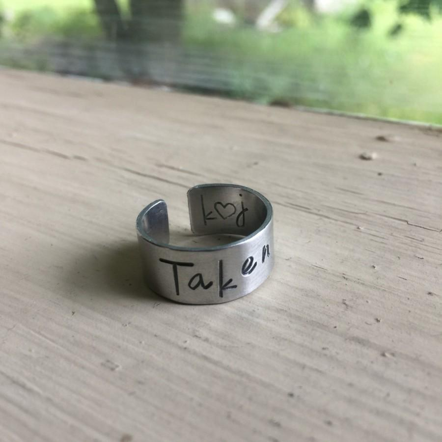 Mariage - Taken Ring - LDR - Long Distance Relationship - Handstamped Ring - Promise Ring - Couples Jewelry - Quote Ring - Adjustable Ring - Stamped