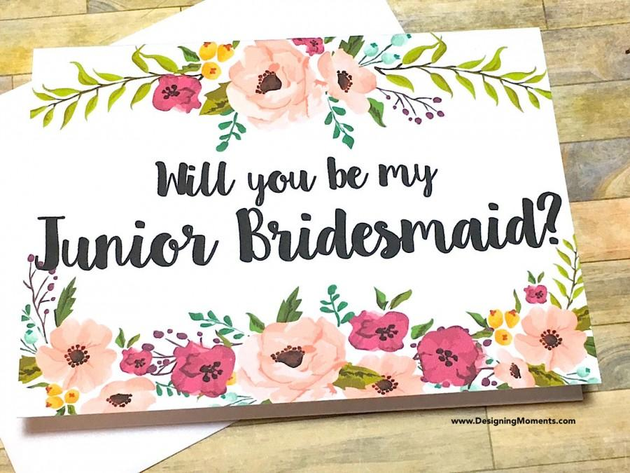 Wedding - Will you be my Junior Bridesmaid Card - Floral Card for Wedding Party - Card for Jr Bridesmaid- Flower Girl - Bridesmaid - Maid of Honor