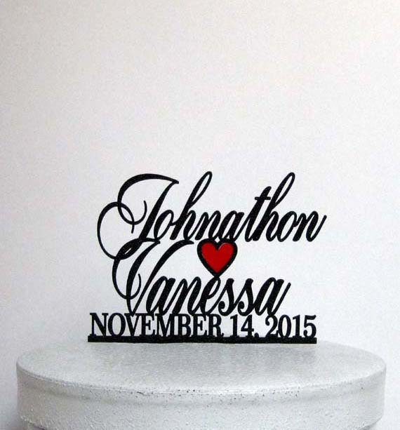 Wedding - Personalized Wedding Cake Topper - Your first names and wedding date with a red heart