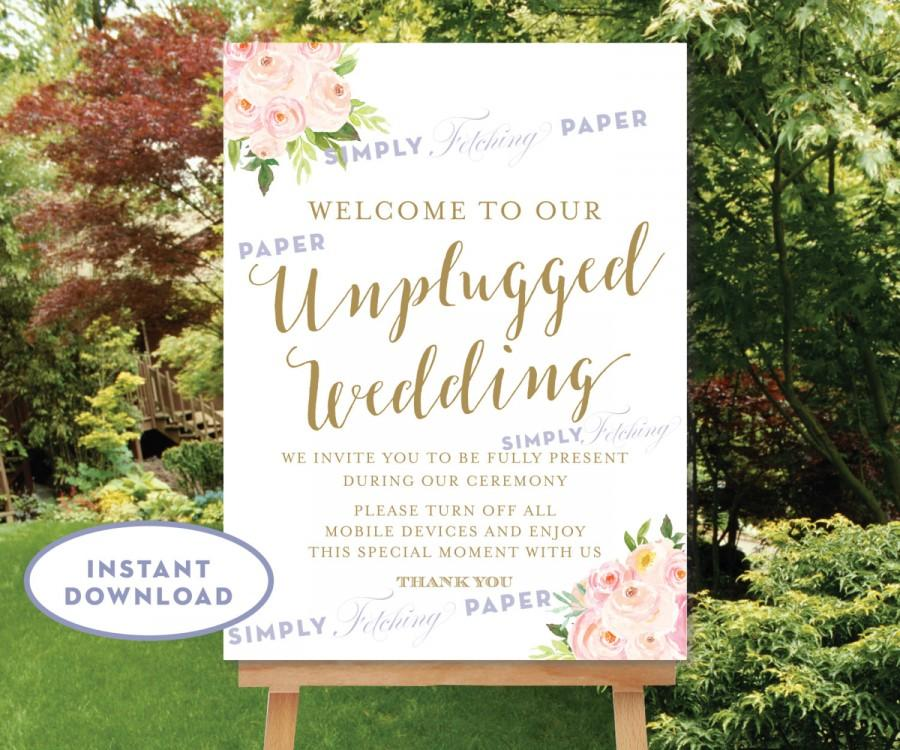 Mariage - Printable Unplugged Wedding Sign 18x24 Floral Welcome to our Unplugged Wedding INSTANT DOWNLOAD Gold and Blush Pink The Bella