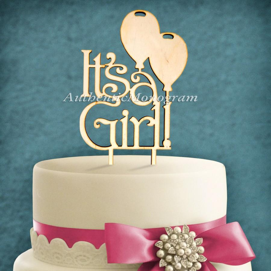 "Hochzeit - 6inch Wooden Cake Topper ""It's a Girl"", Baby Decor Monogram, Initial, Celebration, Anniversary, Special Occasion, Nursery Decor 4120"