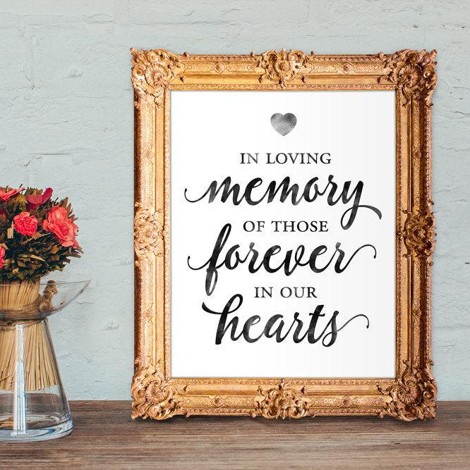 Düğün - Wedding memorial sign - in loving memory of those forever in our hearts - PRINTABLE 8x10 - 5x7
