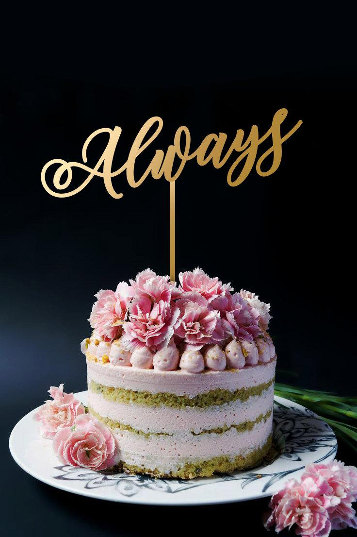 Düğün - Always Cake Topper, Wedding Cake Topper, Anniversary Cake Topper, Gold Wedding, Birthday, Anniversary Cake Top A2073