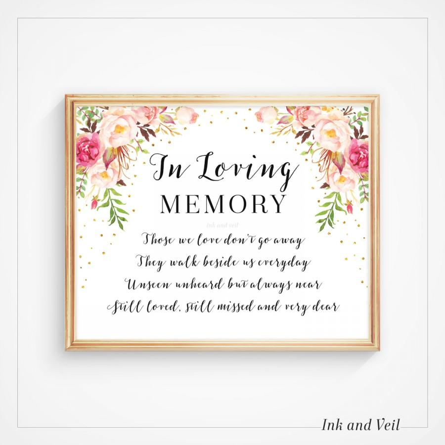 Wedding - In Loving Memory Wedding Sign, Memorial Sign, Wedding Printable Signage, Those we love, Floral Boho Instant Download 8x10 5x7- Olivia/Carmen