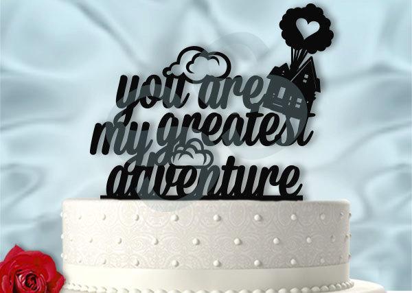 زفاف - You are my Greatest Adventure Wedding or Anniversary Cake Topper