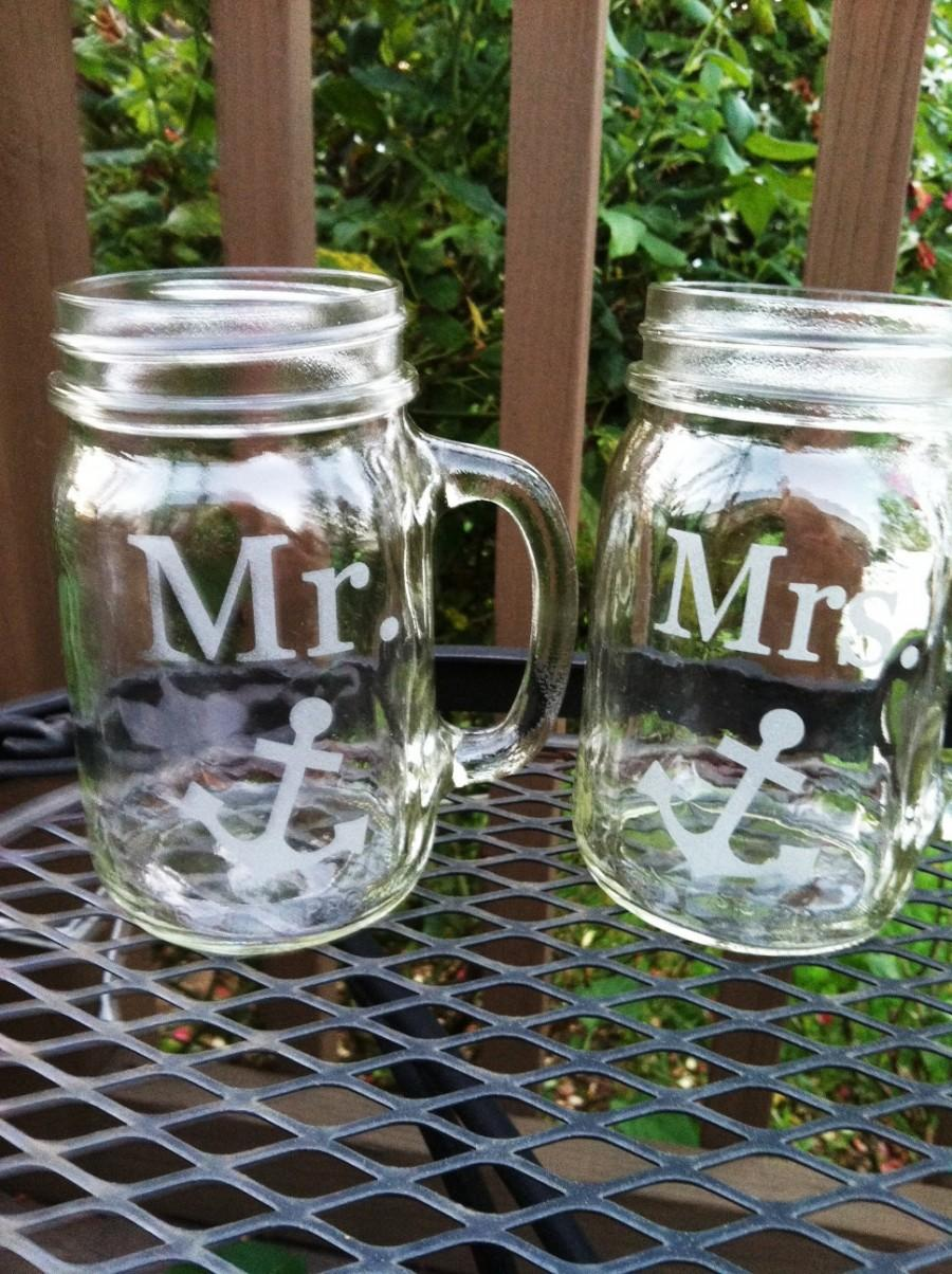 Свадьба - Mr. Mrs Etched Glass Mason Jar  Glasses Set of 2  with Anchor Nautical Theme  Wedding Reception Shower Gift Glasses