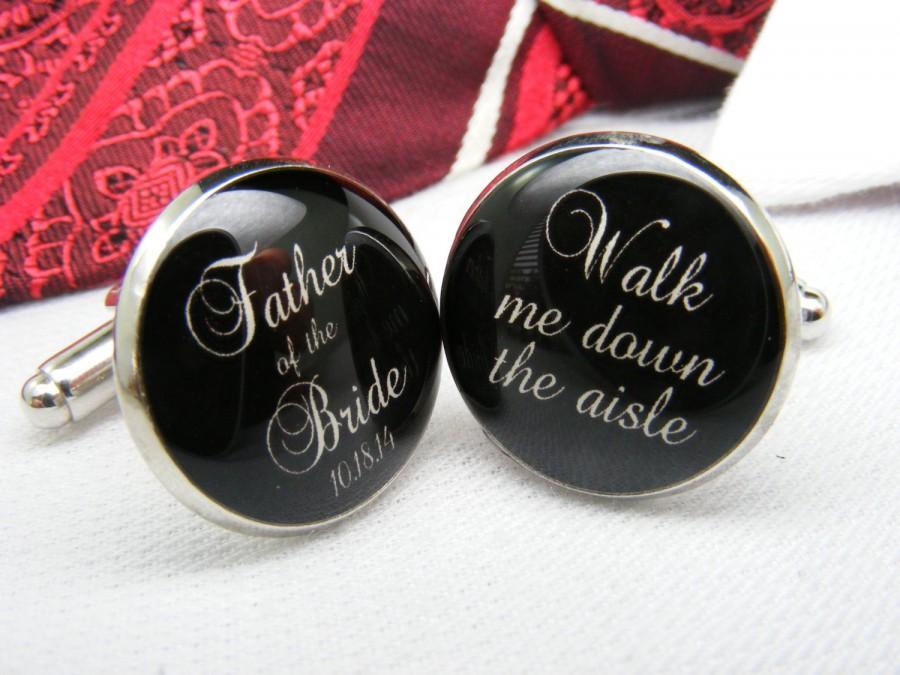 زفاف - Father of the Bride - Walk me down the aisle - Wedding Date Cufflinks Jewellery - Fathers Gift Wedding Cufflinks - Custom Cufflinks