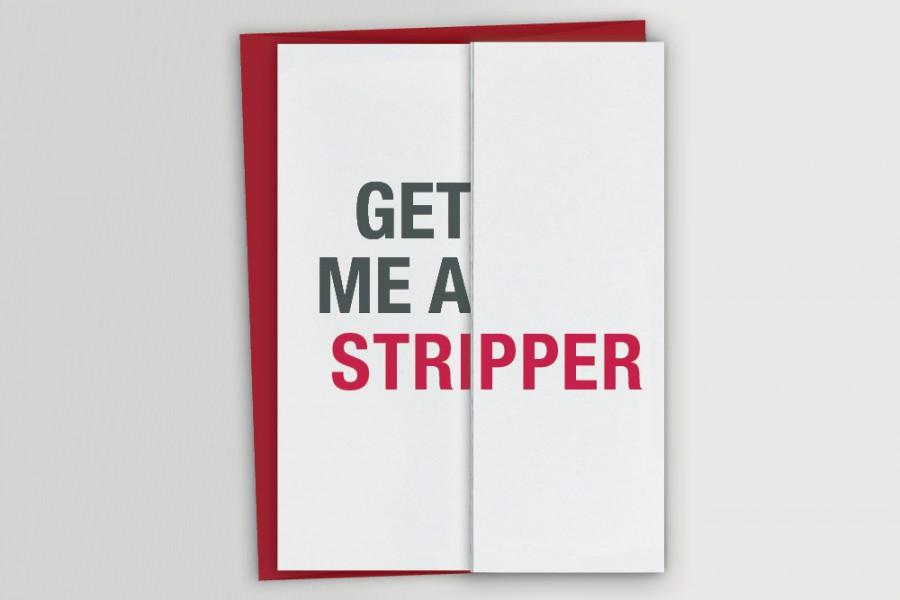 Mariage - Funny Will You Be My Groomsman or Bridesmaid Card / Get me a stripper / Best Man Card / Maid of Honor / Groomsman Invitation Funny Card